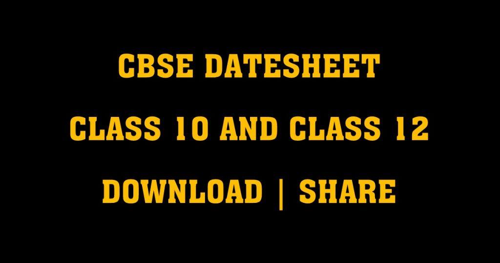 CBSE DATESHEET 2018 CLASS 12 CLASS10